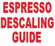 Descaling guide for all Espresso machines