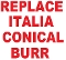 Replace-Clean Italia Conical Burrs good for Italia, Italia Digital, Incanto line, Easy, Charisma, Vspresso, Solis Palazzo, Spidem Divina, Gaggia Syncrony Compact, Compact Digital & Titanium grinders.